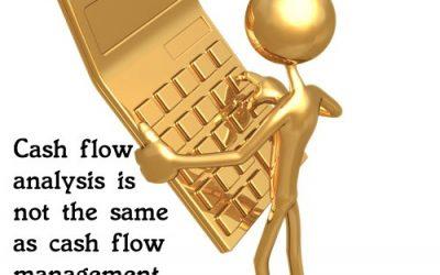 Cash Flow Analysis Versus Cash Flow Management Planning