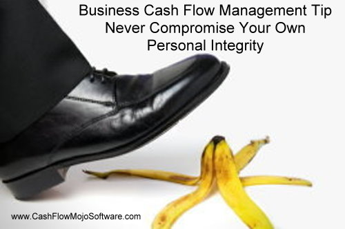 Cash Flow Management and Personal Integrity