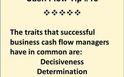 3 Required Traits of A Good Business Cash Flow Manager – Do You Have Them?