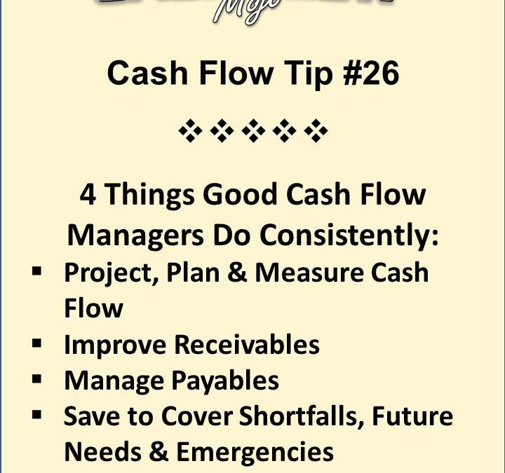 4 Things A Successful Cash Flow Manager Does Consistently